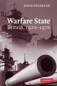 Warfare state : Britain 1920-1970