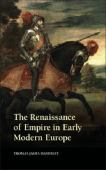 The renaissance of empire in early modern Europe