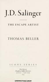 J.D. Salinger : the escape artist