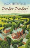 Teacher, Teacher! : the alternative school logbook, 1977-1978