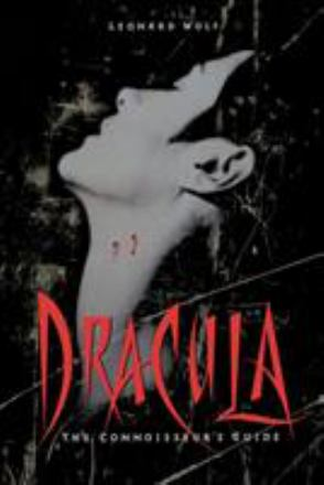 Dracula : the connoisseur's guide