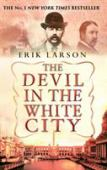 The devil in the white city : murder, magic and madness at the Fair that changed America
