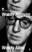 Woody Allen on Woody Allen : in conversation with Stig Björkman