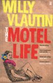 Motel life : a novel