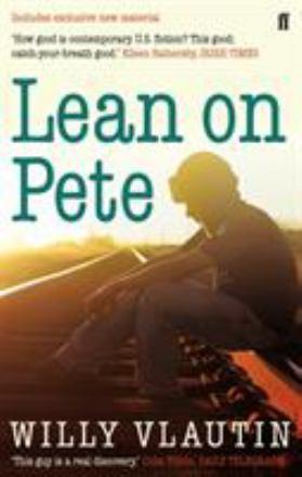 Lean on Pete : a novel