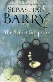 The secret scripture : a novel