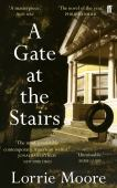 A gate at the stairs : a novel