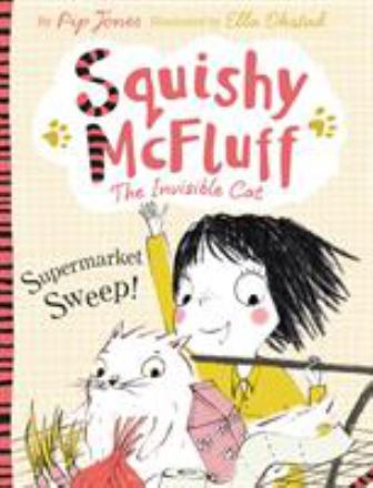 Squishy McFluff the invisible cat : supermarket sweep!