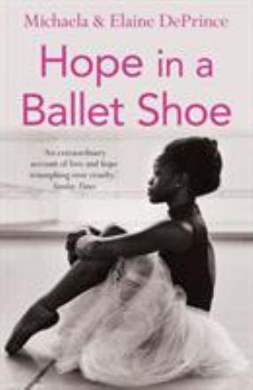 Hope in a ballet shoe