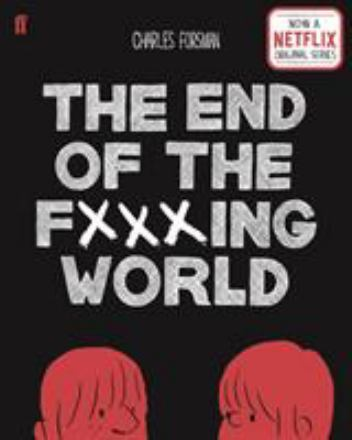 The end of the fxxxing world