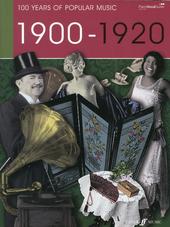 100 years of popular music : 1900 - 1920