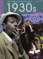 100 years of popular music : 1930s. Part one