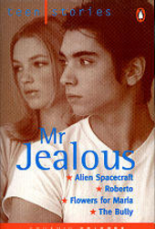 Mr Jealous ; Alien spacecraft ; Roberto ; Flowers for Maria ; The bully