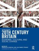 Twentieth-century Britain : economic, cultural and social change