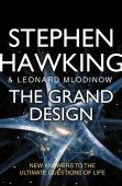 The grand design : new answers to the ultimate questions of life