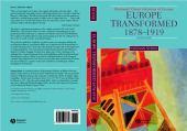 Europe transformed 1878-1919