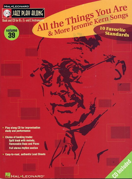 All the things you are & more Jerome Kern songs : 10 favorite standards