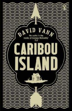 Leestip foto van: Caribou Island : a novel | Een boek van David Vann