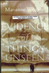 Evidence of things unseen : a novel