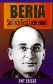Beria : Stalin's first lieutenant