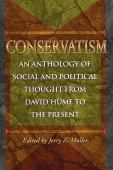 Conservatism : an anthology of social and political thought from David Hume to the present