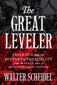 The great leveler : violence and the history of inequality : from the stone age to the twenty-first century
