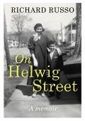 On Helwig street : a memoir