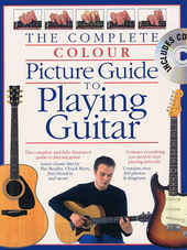 The complete colour picture guide to playing guitar : part one