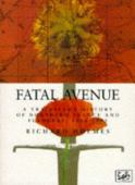 Fatal avenue : a traveller's history of the battlefields of Northern France and Flanders, 1346-1945