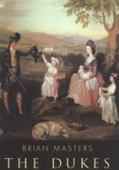 The dukes : the origins, the ennoblement and history of twenty-six families