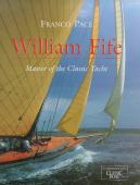William Fife : master of the classic yacht