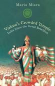 Vishnu's crowded temple : India since the great rebellion