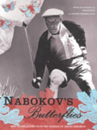 Nabokov's butterflies : unpublished and uncollected writings
