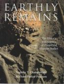 Earthly remains : the history and science of preserved human bodies