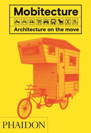 Mobitecture : architecture on the move