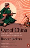 Out of China : how the Chinese ended the era of western domination