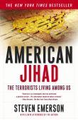 American jihad : the terrorists living amongst us
