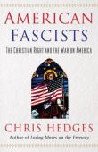 American fascists : the christian right and the war on America