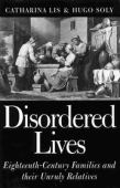 Disordered lives : eighteenth-century families and their unruly relatives