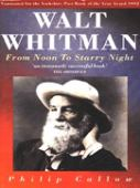 Walt Whitman : from noon to starry night
