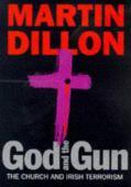 God and the gun : the church and Irish terrorism