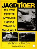 Jagdtiger : the most powerful armoured fighting vehicle of World War II