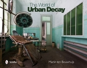 The world of urban decay. [1]