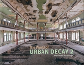 The world of urban decay. 2