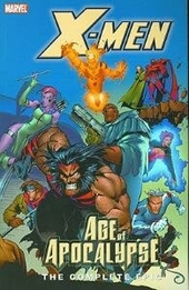 Age of Apocalypse : the complete epic. Book 2