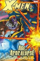 Age of Apocalypse : the complete epic. Book 4