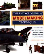 Encyclopedia of modelmaking techniques