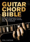 Guitar chord bible : over 500 illustrated chords for rock, blues, soul, country, jazz and classical