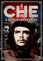 Che : a revolutionary icon