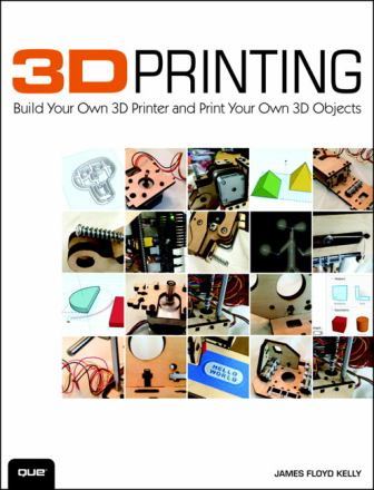 3D printing : build your own 3D printer and print your own 3D objects
